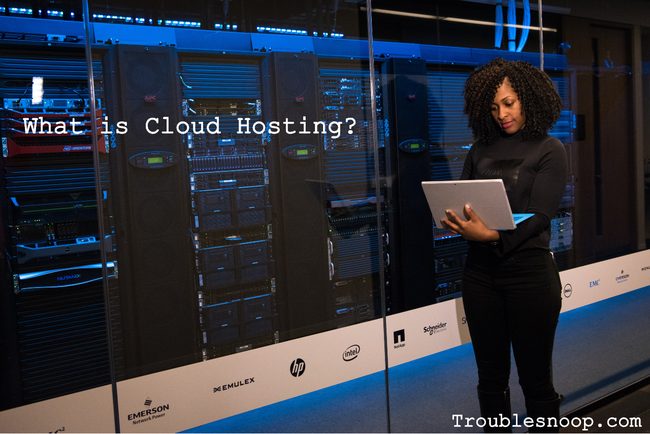 What is Cloud Hosting and how does it Works