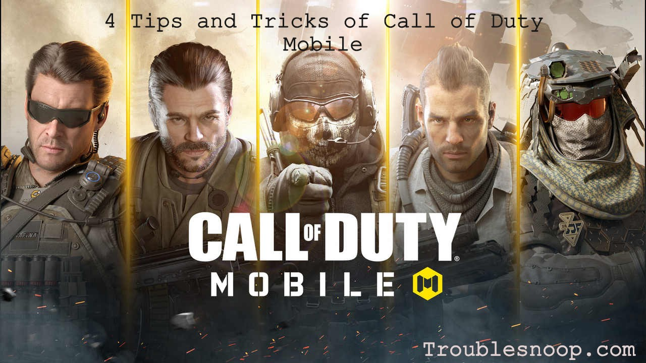 4 Tips and Tricks of Call of Duty Mobile