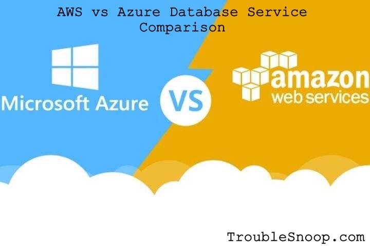 AWS vs Azure Database Service Comparison