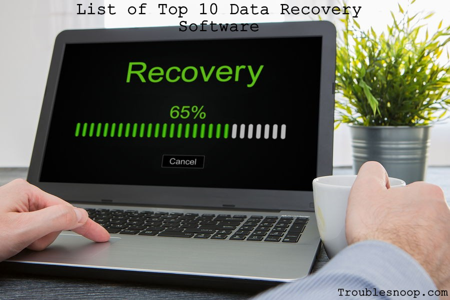 List of Top 10 Data Recovery Software