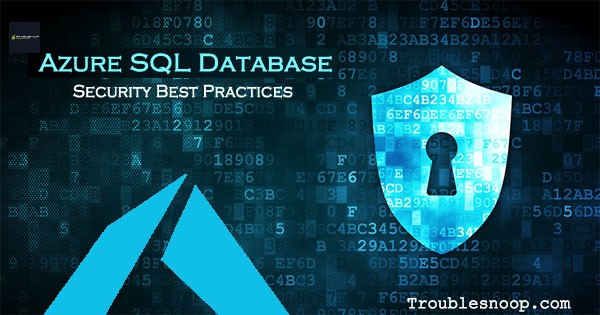 Azure SQL Database Security Best Practices