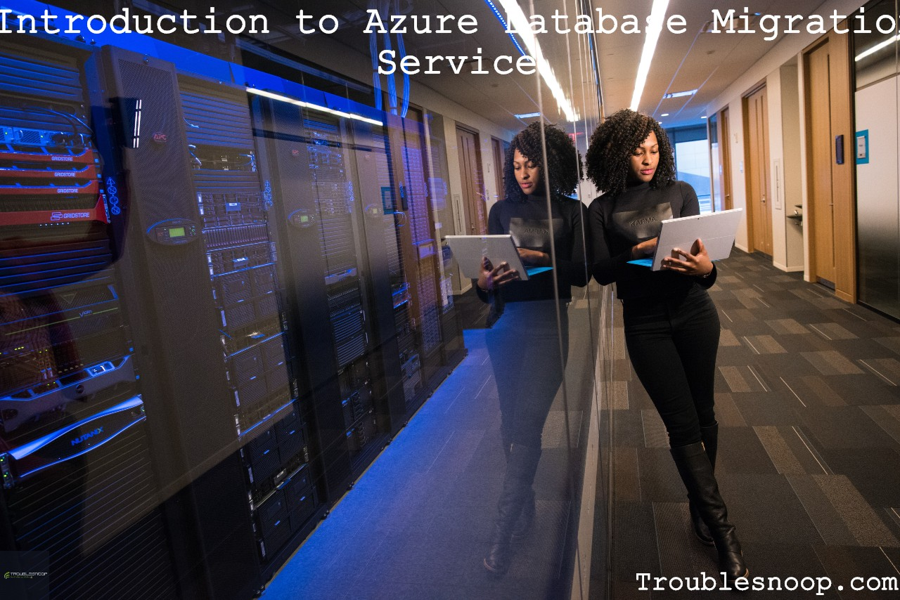 Introduction to Azure Database Migration Service