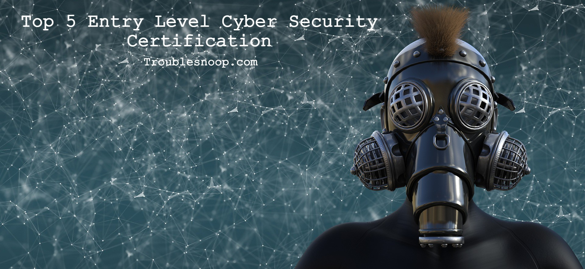 Top 5 Entry Level Cyber Security Certification