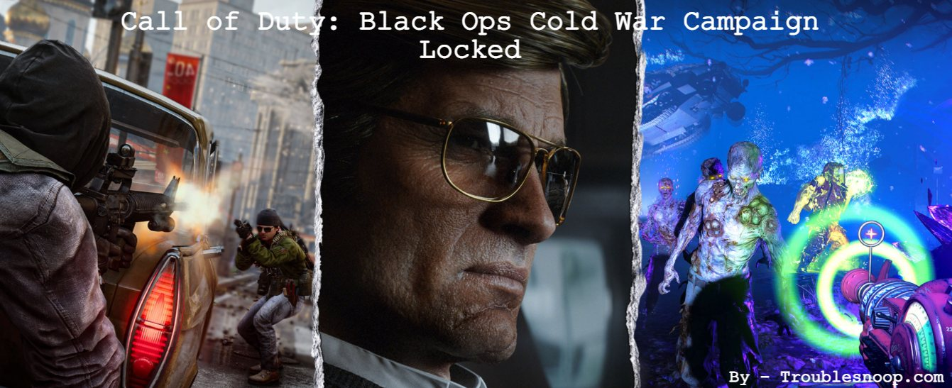 Call of Duty: Black Ops Cold War Campaign Locked