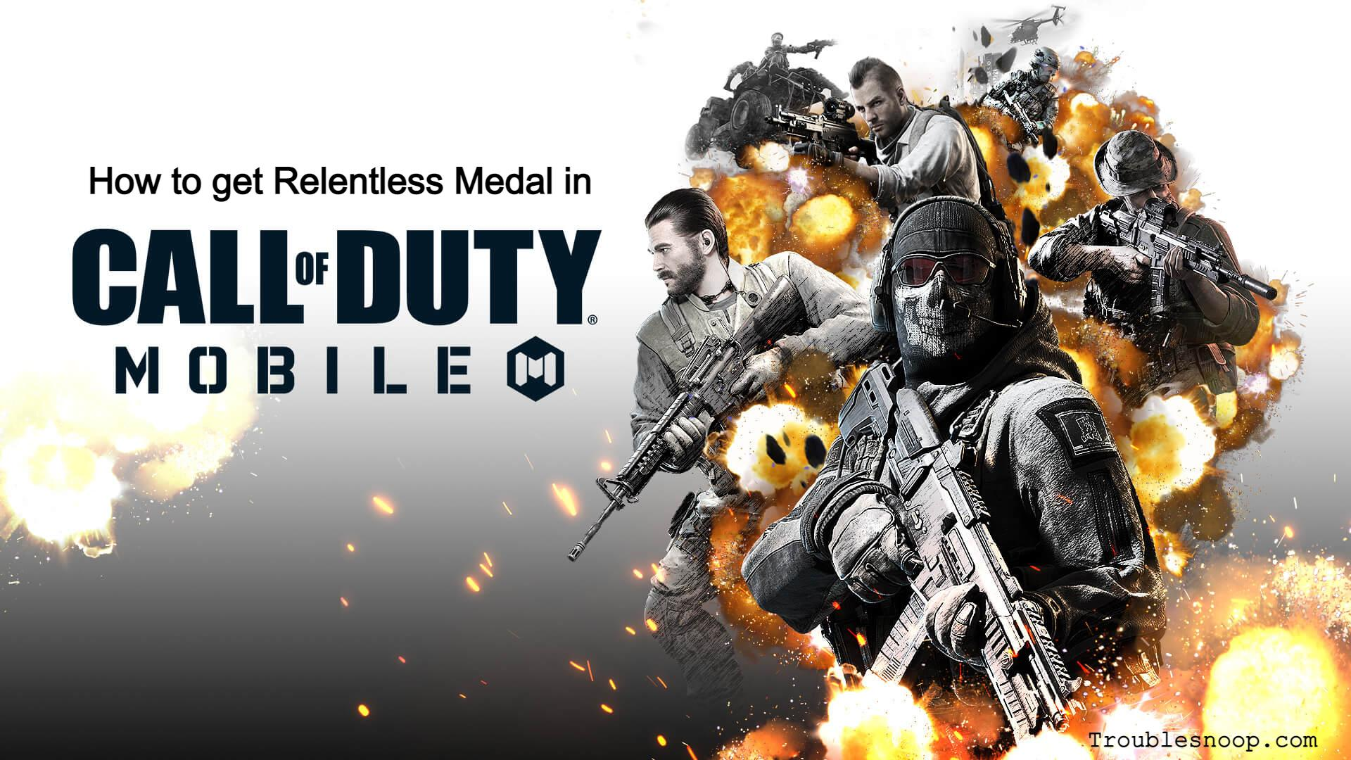 COD Mobile: How to get Relentless Medal in Call of Duty Mobile Season 2