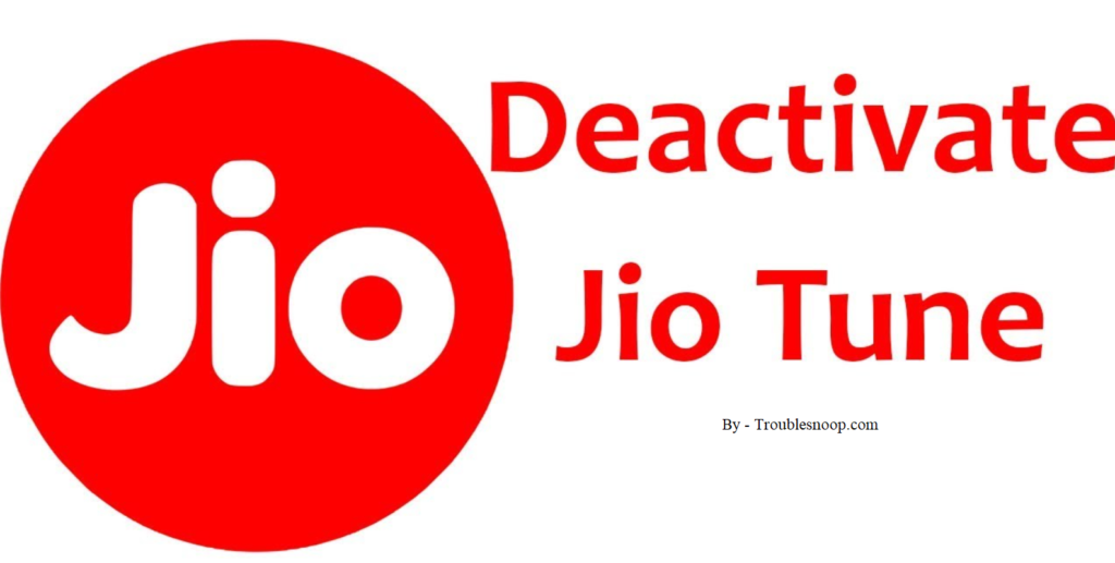 How to Stop or Remove Jio Caller Tune from your Number (Using 3 Easy Steps)